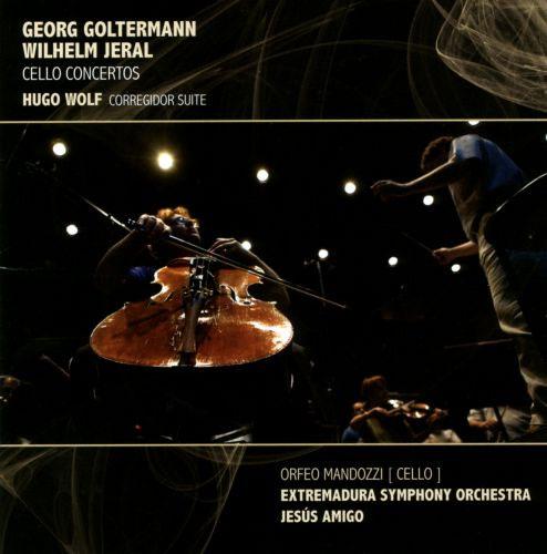 Goltermann / Jeral / H. Wolf. Primeras grabaciones mundiales