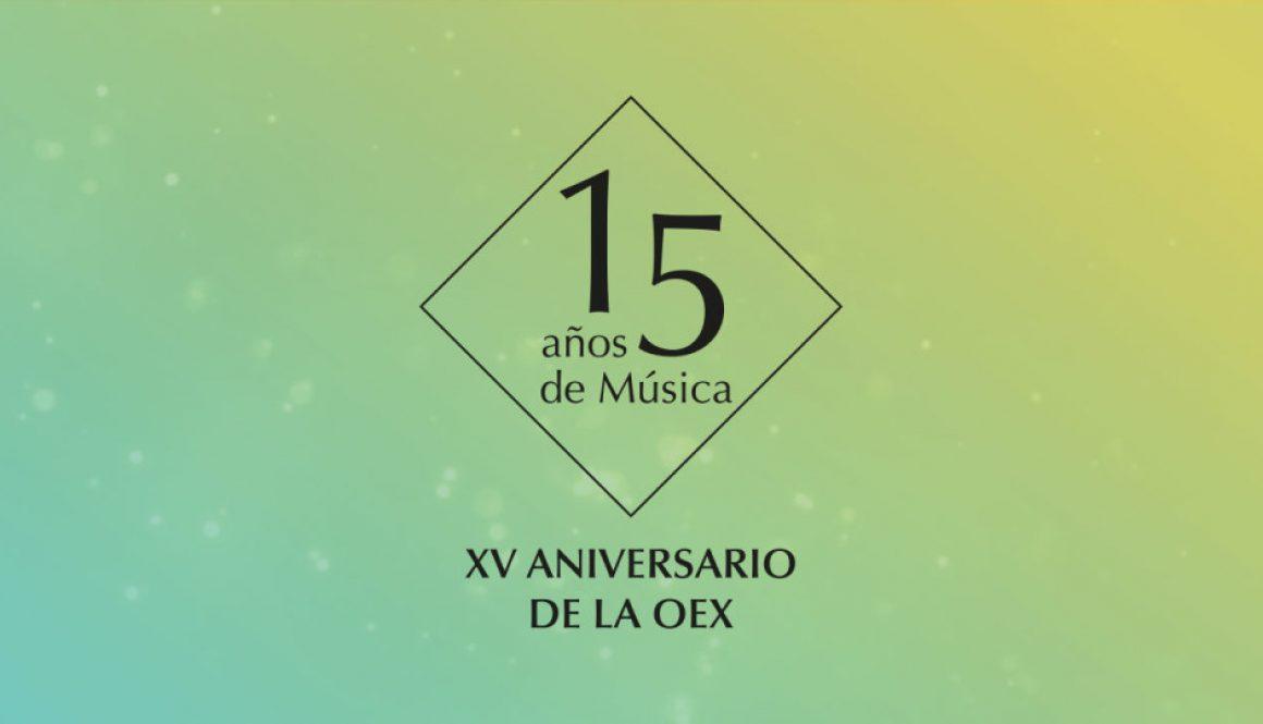15 Años de Música. XV aniversario de la OEX