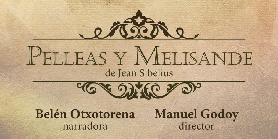 Pelleas y Melisande, un cuento musical en familia