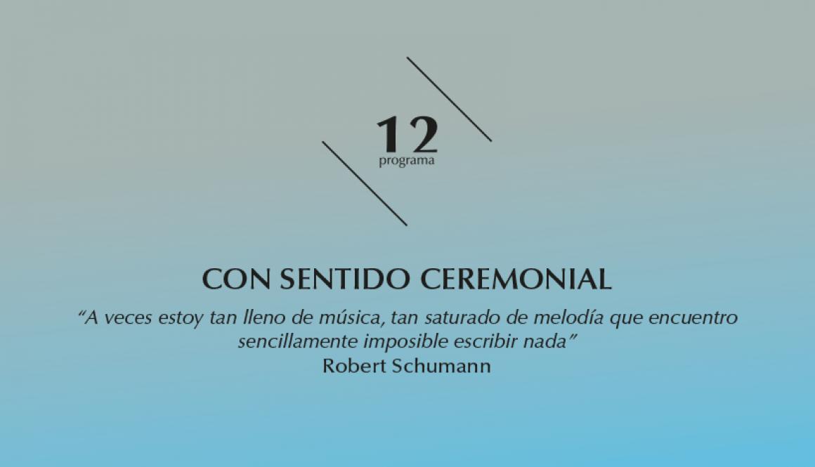 2015-2016 programa 12 Con sentido ceremonial