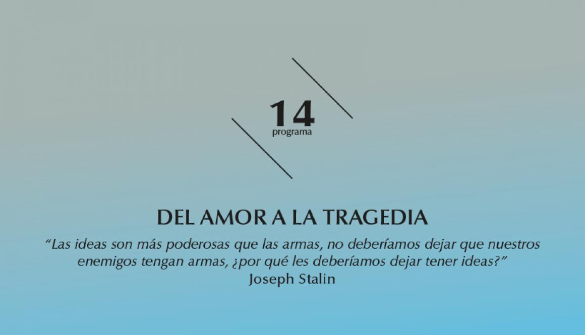 2015-2016 programa 14 Del Amor a la Tragedia