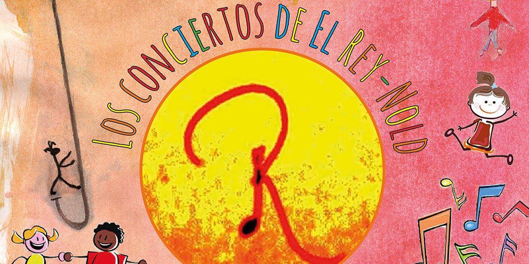 Ciclo en Familia 02, Los conciertos del Rey-Nold