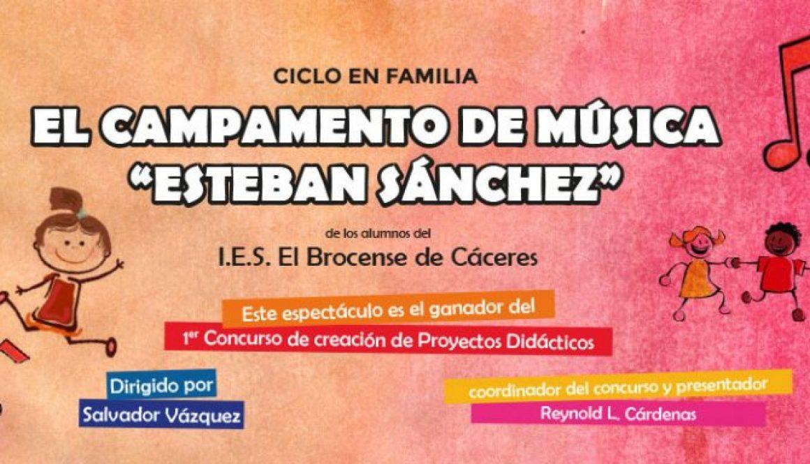 """El campamento de Música """"Esteban Sánchez"""""""