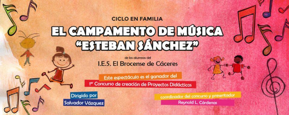 El Campamento de Música 'Esteban Sánchez'