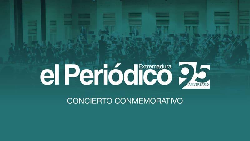 Concierto 95º Aniversario de elPeriodico Extremadura