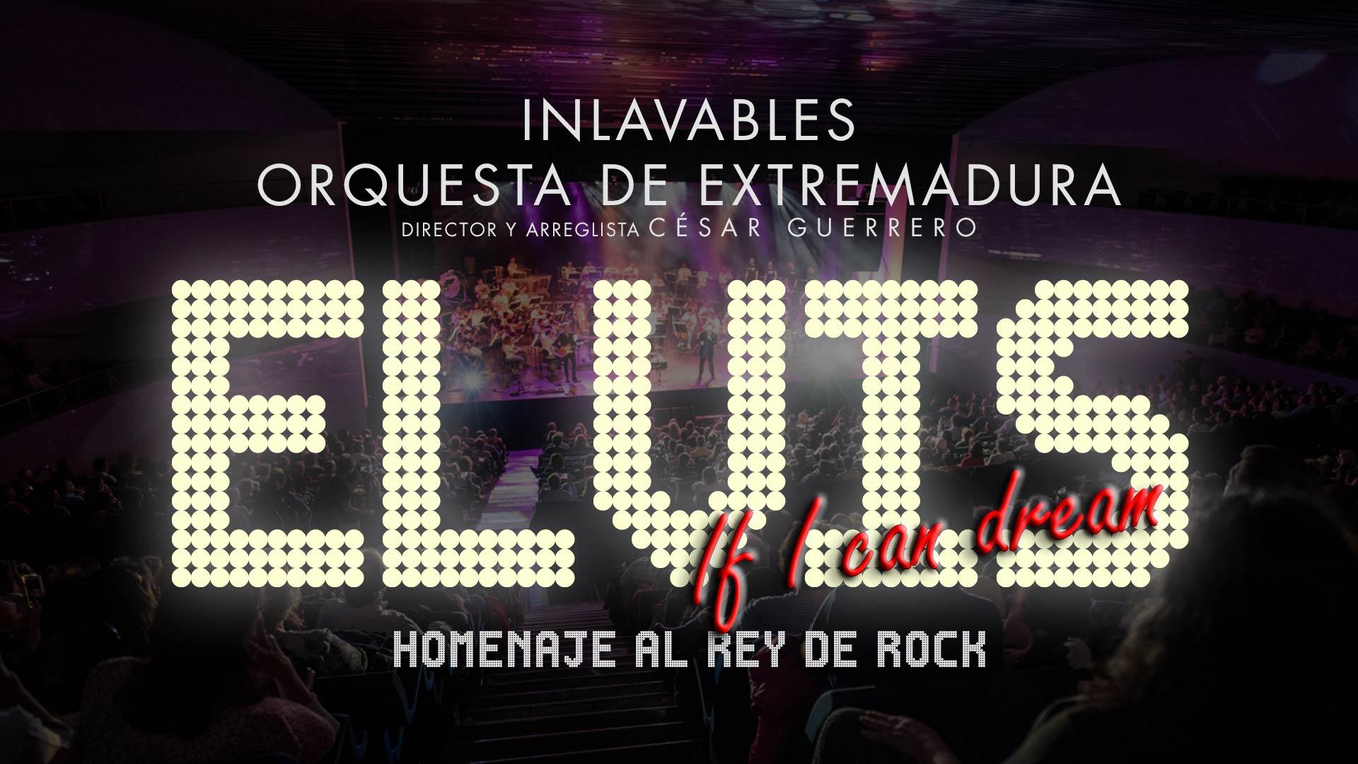 «If I can dream», el homenaje a Elvis de Inlavables y la OEX, llega a Plasencia y Villanueva de la Serena