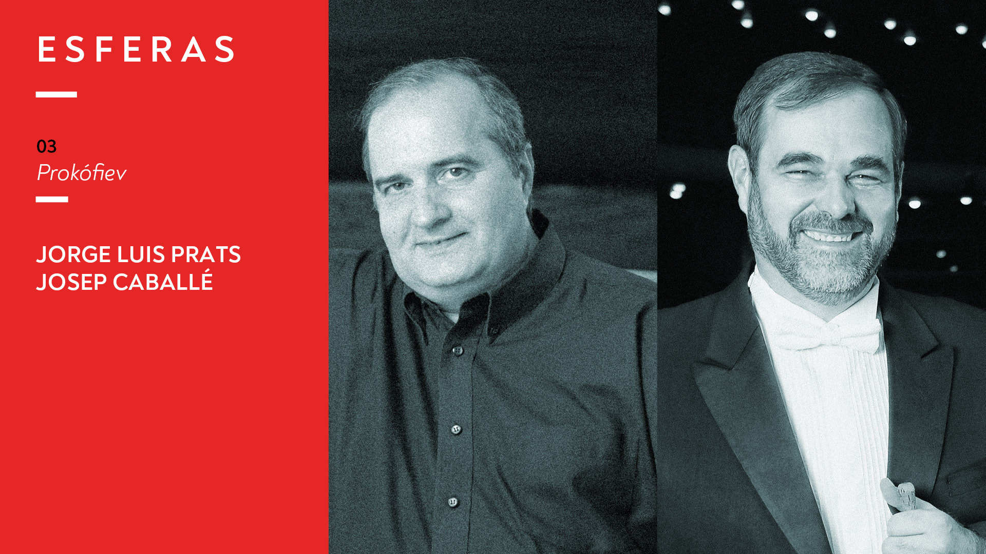 Programa 03. Jorge Luis Prats y Josep Caballé