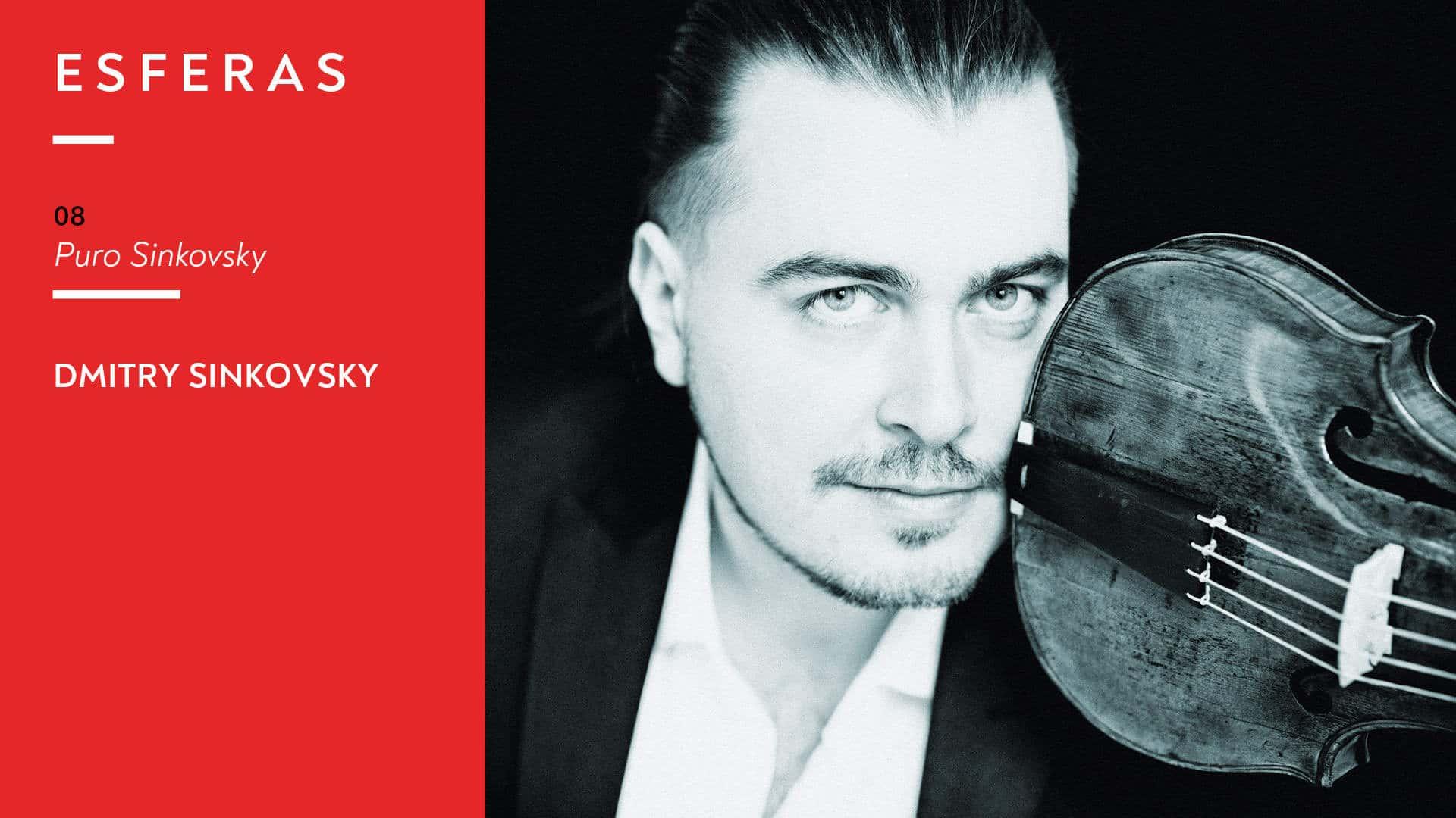 Programa 08. Dmitry Sinkovsky