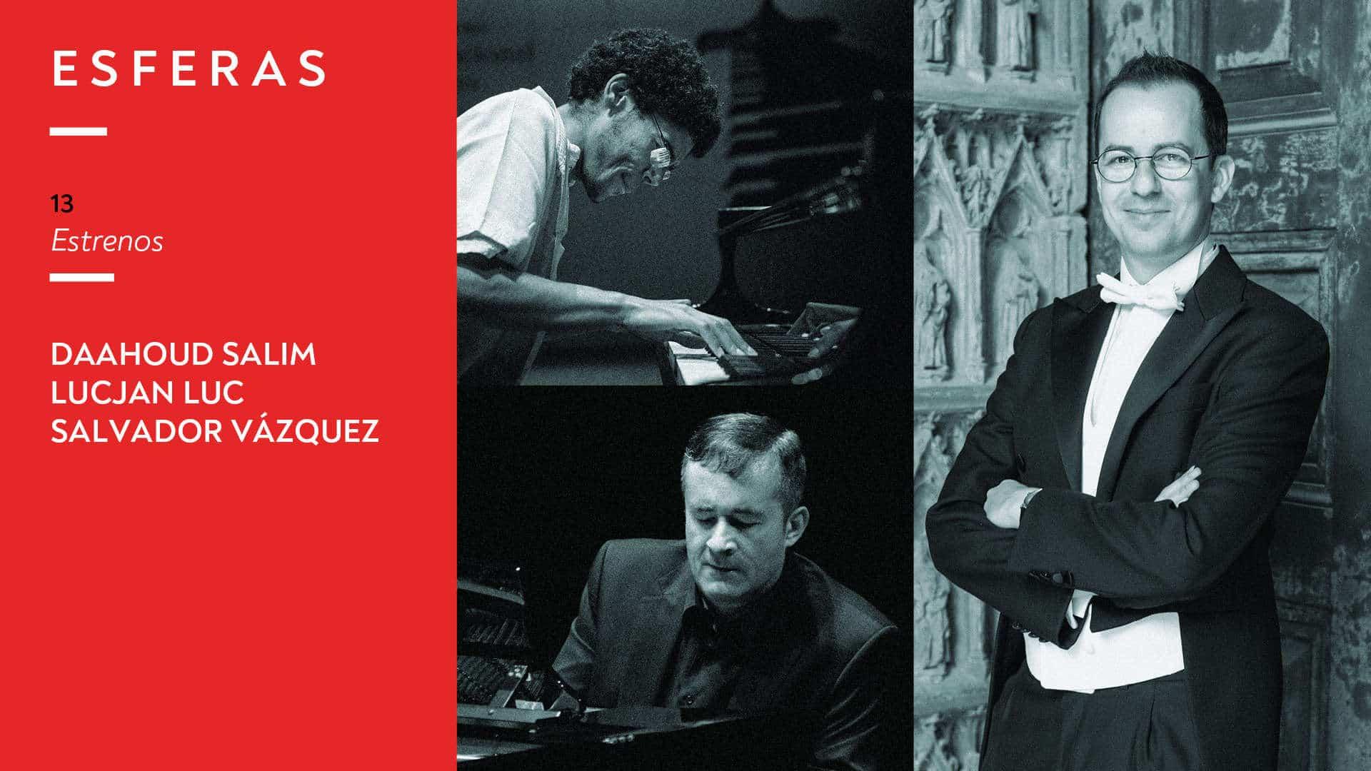 Programa 13. Daahoud Salim, Lucjan Luc y Salvador Vázquez