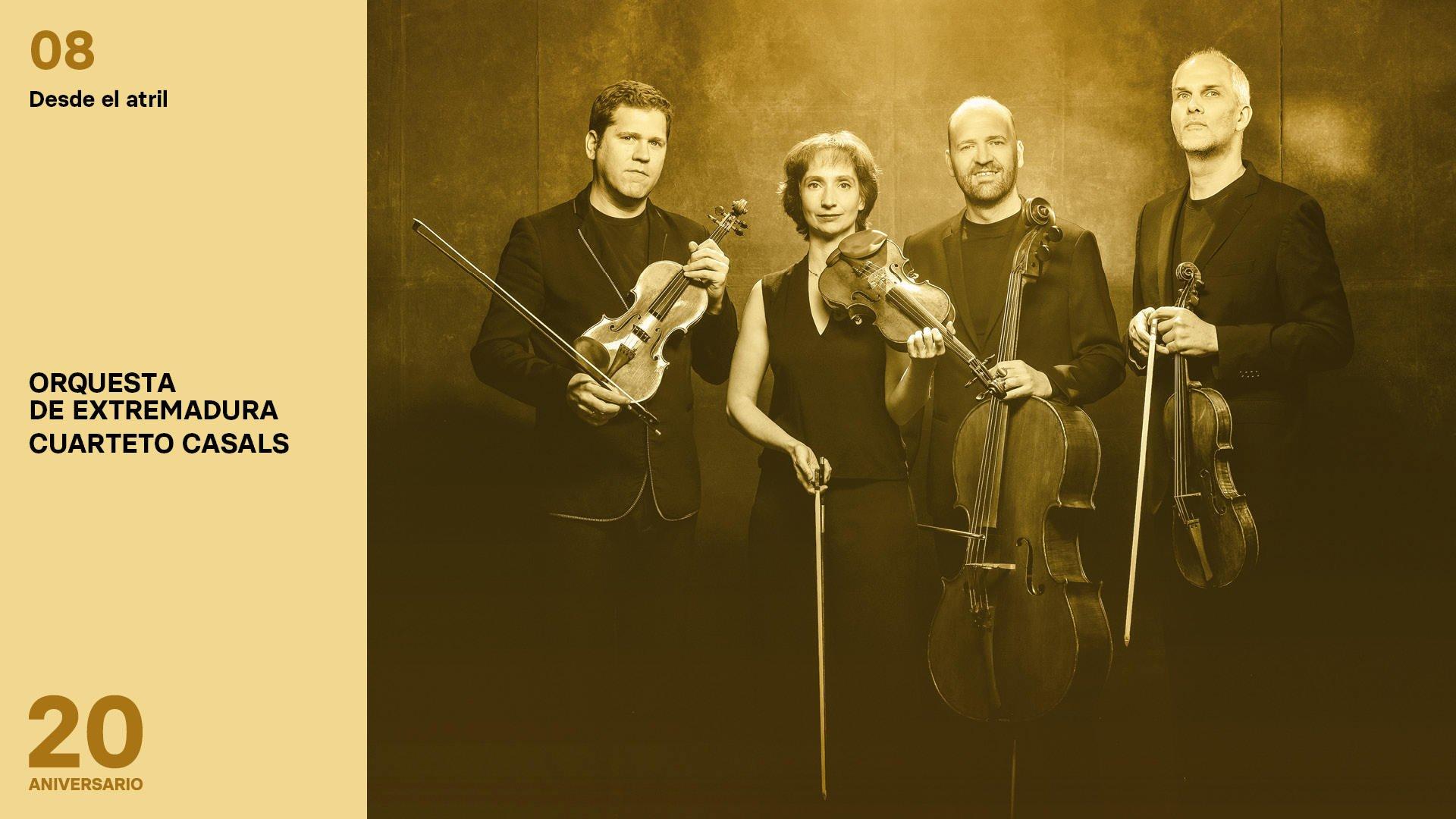 Programa 08. Orquesta de Extremadura y Cuarteto Casals